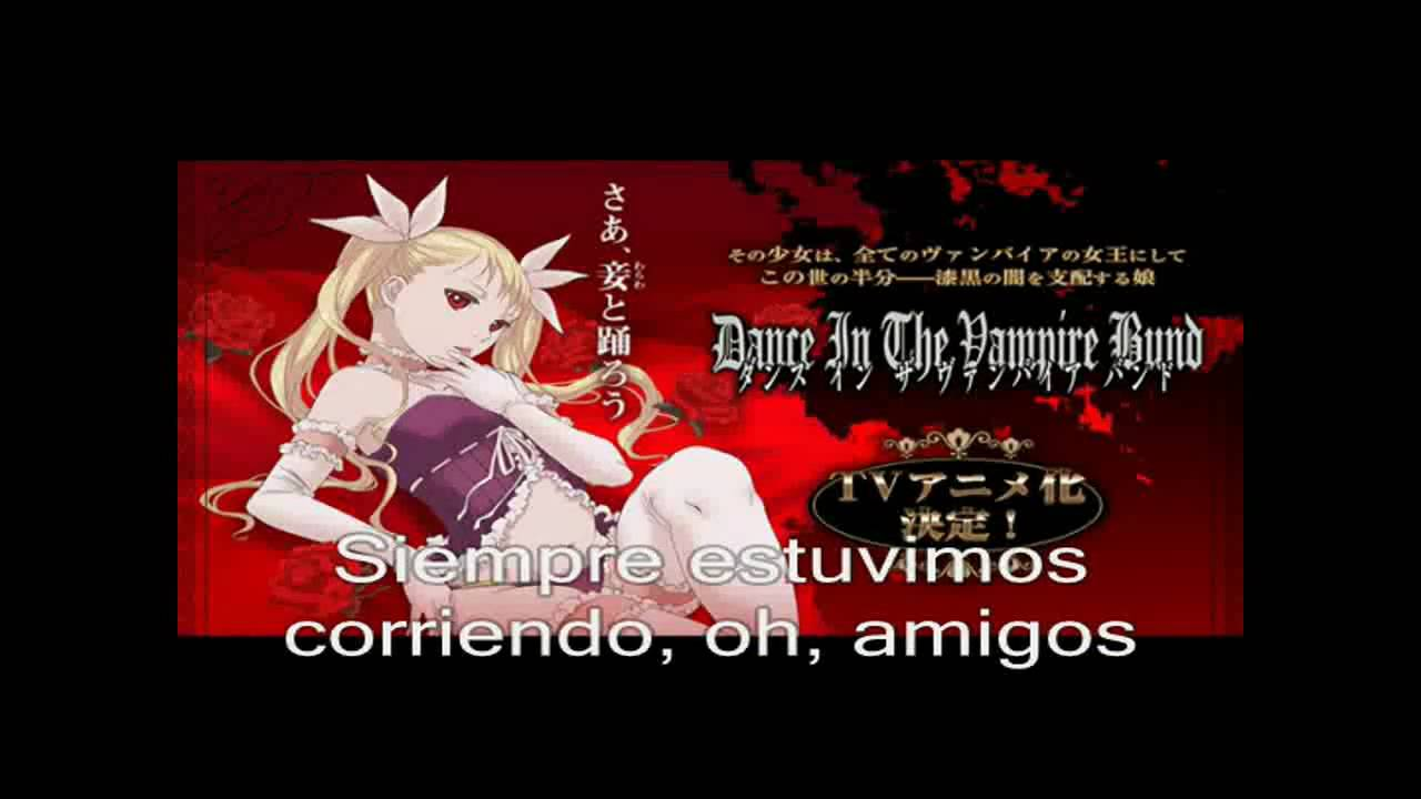 Dance In The Vampire Bund Op Full Con Sub Espanol Youtube