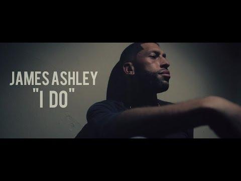 "James Ashley - ""I Do"" (Official Video) thumbnail"
