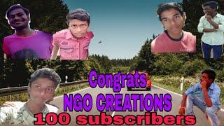 Congratulation😍 Ngo Creation's || For Crossing 100 Subscribers || Boys Khastalu