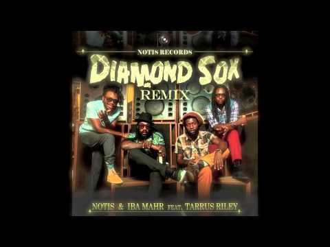 Notis & Iba Mahr Tarrus Riley - Diamond Sox (Remix)  Sept 2014