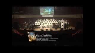 UAB Gospel Choir Whom Shall I Fear (The Lord Is My Light)
