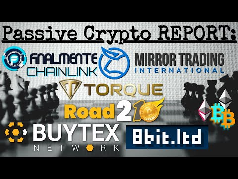 Passive Crypto Report: Torque, ETH, ChainLink, 8 bit ltd, MTI, Road21 Bitcoin, Buytex, Finalmente