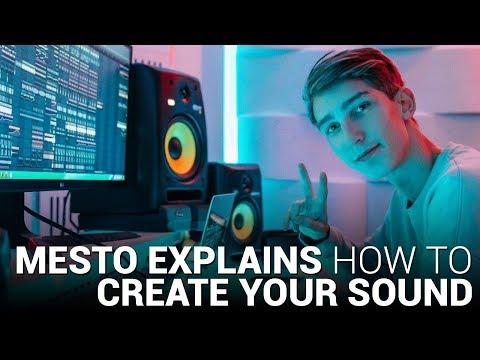 MESTO explains CREATING YOUR UNIQUE SOUND