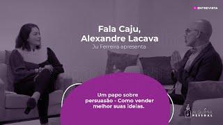 Programa Fala CAJU - Episódio 04 - ALEXANDRE LACAVA