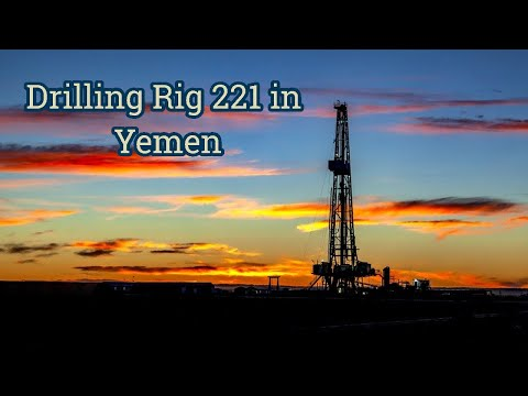 Drilling Rig 221 in Yemen by Nabors Drilling Company | الحفار 221 في اليمن شبوة