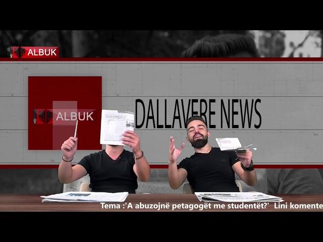 Dallavere News - A abuzojnë pedagogët me studentët?