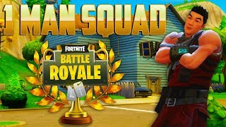 1 MAN SQUAD ABANDONED BY MY TEAM - Fortnite: Battle Royale
