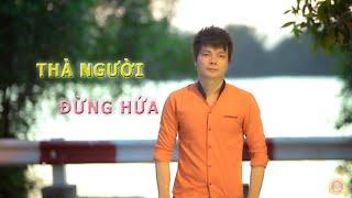 Gambar cover THÀ NGƯỜI ĐỪNG HỨA | HOÀNG KIM LONG | Rồng Vàng tổng hợp