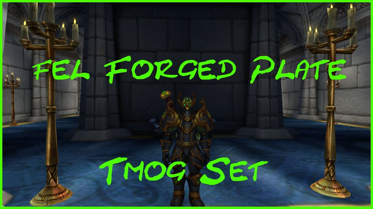 Fel Forged Plate Set (Legion Invasion)  sc 1 st  YouTube : green plate set - pezcame.com
