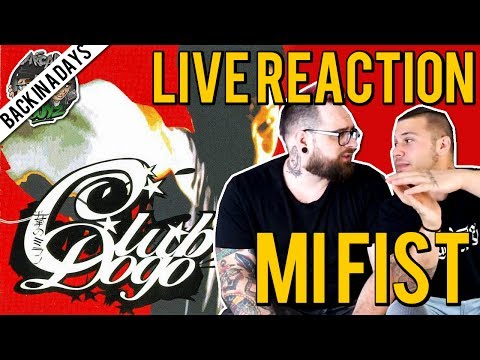 [ 🔴 LIVE REACTION 2017 ] CLUB DOGO - MI FIST ( 2003 ) | ARCADEBOYZ  | BACK IN A DAYS