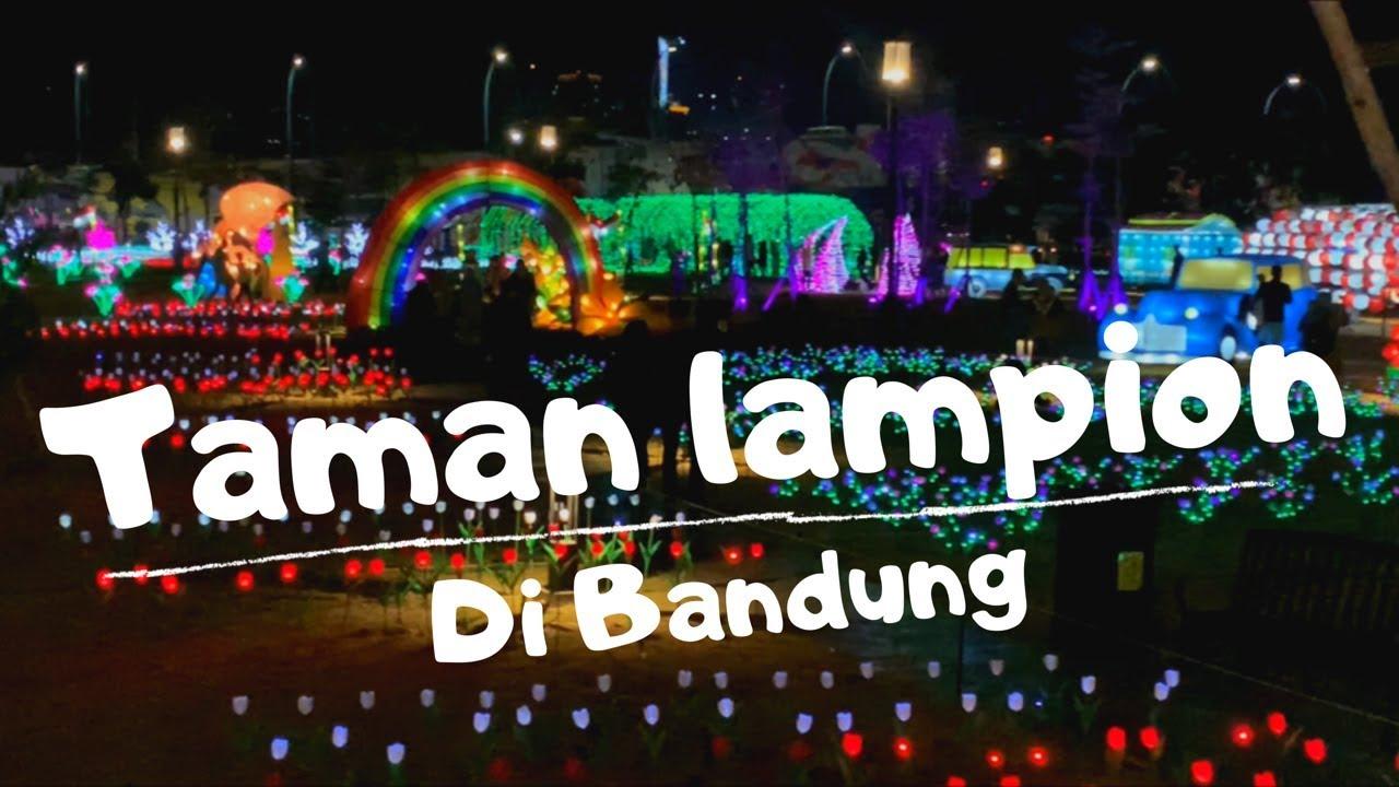 Taman Lampion Dan Air Mancur Di Bandung Kiara Art Park Youtube