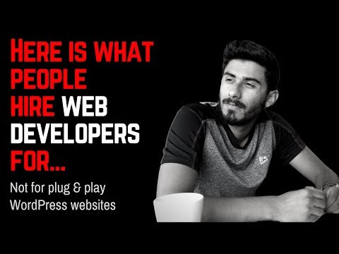 Here is what people hire web developers for... Not for plug & play WordPress websites