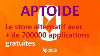 Installer plus de 700000 applications gratuitement avec APTOIDE sur Android et Android TV