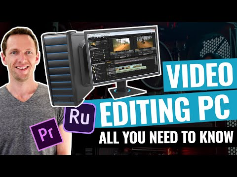 Buying a PC for Video Editing: What You Need to Know!