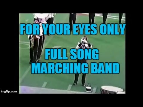 For Your Eyes Only - Full Song - Marching Band 1988