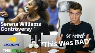 Serena Williams CONTROVERSY Explained US Open 2018 | THE SLICE