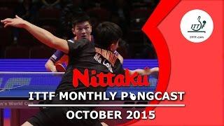 Nittaku ITTF Monthly Pongcast - October 2015