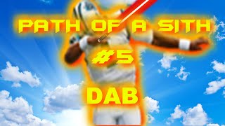 ROBLOX Star Wars OA Path Of A Sith #5 - Dab