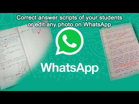 How To Correct Answer Scripts Of Students Received On WhatsApp? Edit Image On WhatsApp.