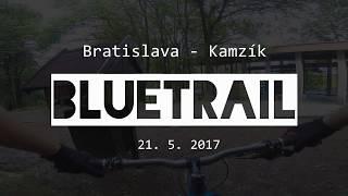 Blue Trail, Bratislava - Kamzík