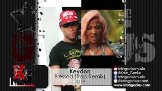 Kevdon - Blessed (Rap Remix) (Official Audio 2019)