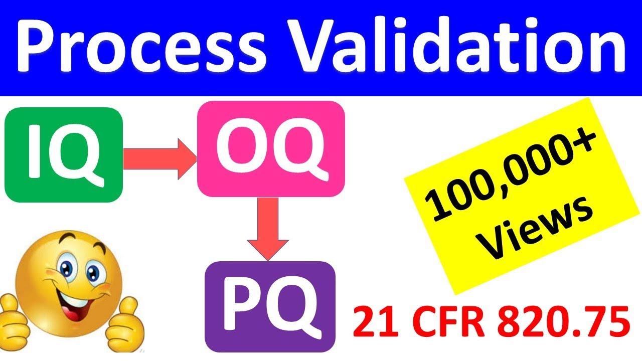Iq Oq Pq Process Validation With Example Process Characterization