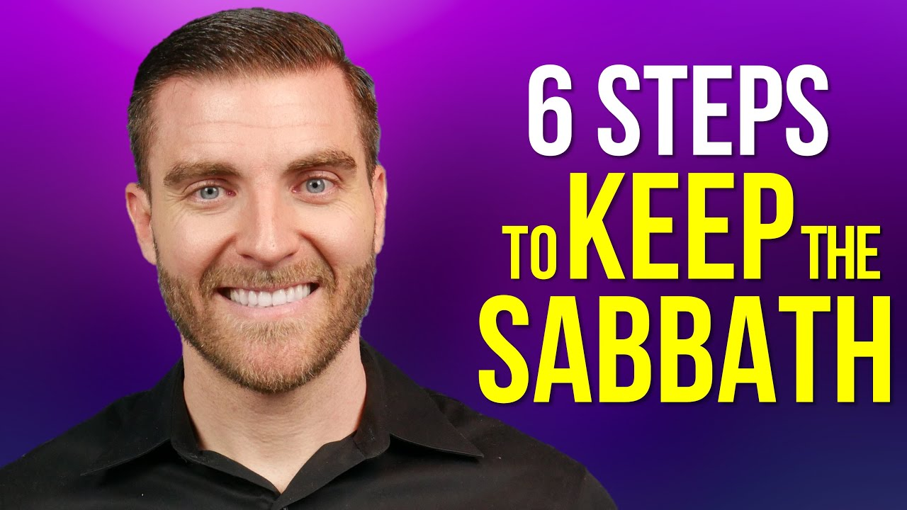 How to KEEP THE SABBATH Holy - 6 Points!