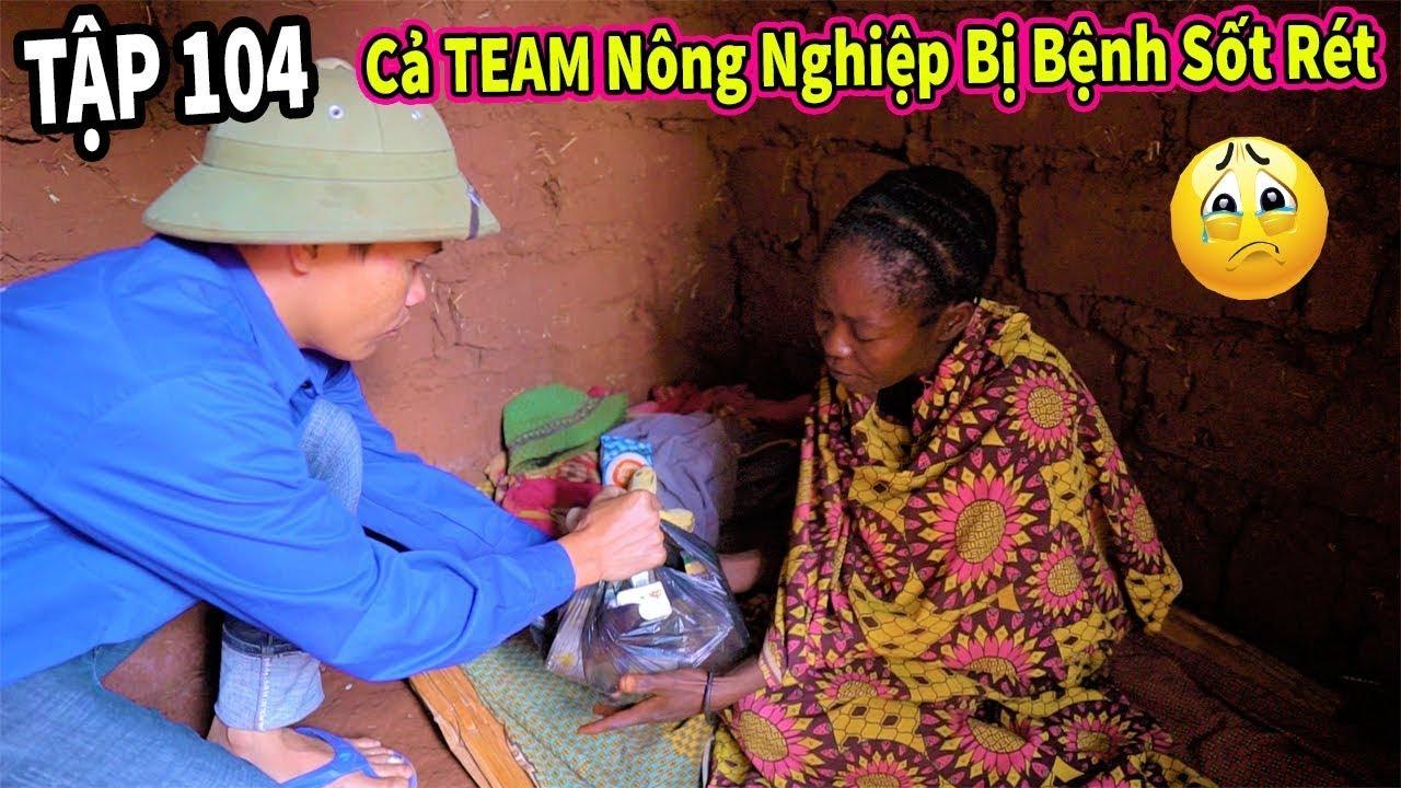 Quanglinhvlogs    Team Châu Phi Lên Thăm Cả Team Nông Nghiệp Bị Bệnh Sốt Rét