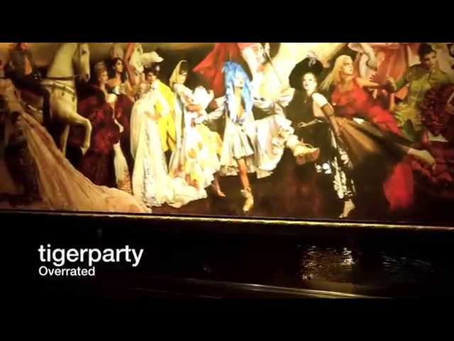 tigerparty- Overrate