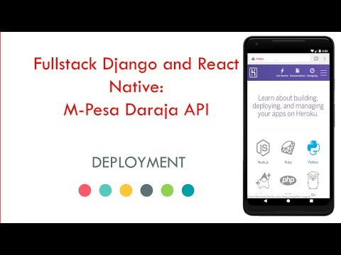 Fullstack Django and React Native: Mpesa Daraja API tutorial 8 - Deployment to heroku and S3 thumbnail