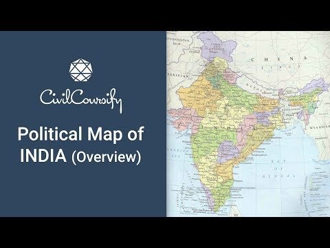 Political Map of India (Overview) | Indian Geography (Mapping) Free Course
