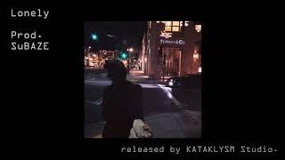 Lonely Prod. SuBAZE (Official Video)
