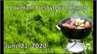 June 21, 2020 - Sunday Worship Service