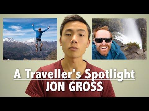 A Traveller's Spotlight: Jon Gross
