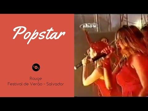 Rouge - Popstar (Ao Vivo Festival de Verão)
