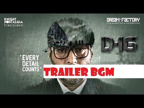 Dhuruvangal Pathinaaru - D16 trailer bgm...