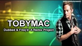 TobyMac - Hold On (Telemitry Remix) New Electronic Music/ Christian Pop 2012