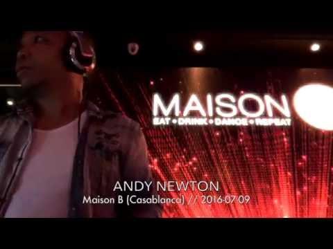 2016-07-09 - Andy Newton Live @ Maison B (Casablanca)