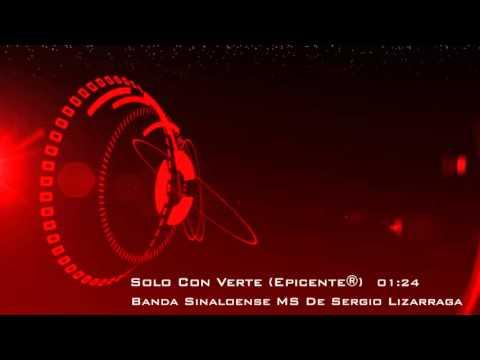 Banda Sinaloense MS - Solo Con Verte - Epicenter + link de descarga