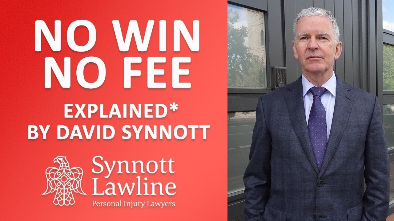 No Win No Fee Explained | Synnott Lawline Injury Solicitors