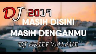 Download lagu DJ Masih Disini Masih Denganmu Tik Tok - GOLIATH Remix Full Bass Terbaru 2020 (BY DJ ARIEF WALAHE)