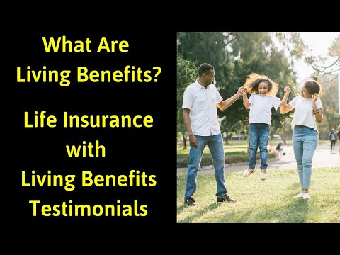 life-insurance-with-living-benefits-|-living-benefits-testimonials-|-living-benefits-life-insurance