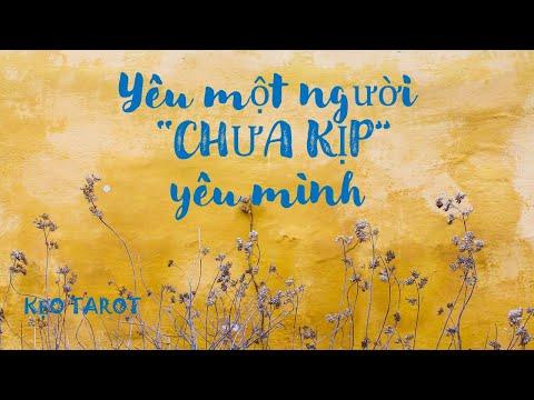 """YÊU MỘT NGƯỜI """"CHƯA KỊP"""" YÊU MÌNH (TIMELESS READING)"""