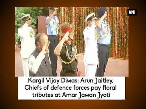Kargil Vijay Diwas: Arun Jaitley, Chiefs of defence forces pay floral tributes at Amar Jawan Jyoti