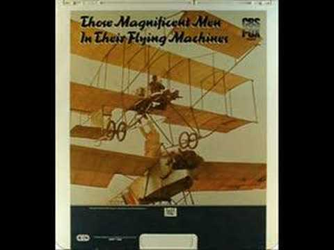 Those Magnificent Men in Their Flying Machines�)