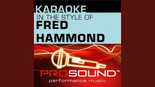Let The Praise Begin (Karaoke Instrumental Track) (In the style of Fred Hammond)