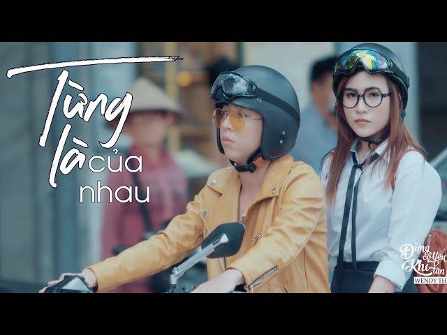 Những Ca Khúc Mới Nhất Của Wendy Thảo 2018 - Album Đừng Xa Tôi - Từng Là Của Nhau