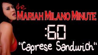 Mariah Milano Minute Caprese Sandwich