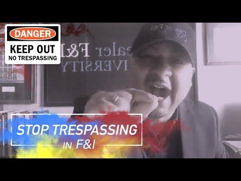 Stop Trespassing in F&I
