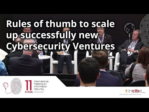 Rules of thumb to scale up successfully new Cybersecurity Ventures (11ENISE)